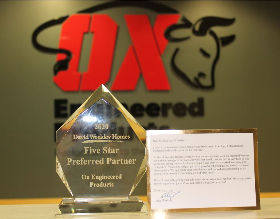 OX ENGINEERED PRODUCTS NAMED A DAVID WEEKLEY HOMES 2020 NATIONAL PREFFERRED PARTNER